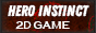 Hero instinct - 2D Game